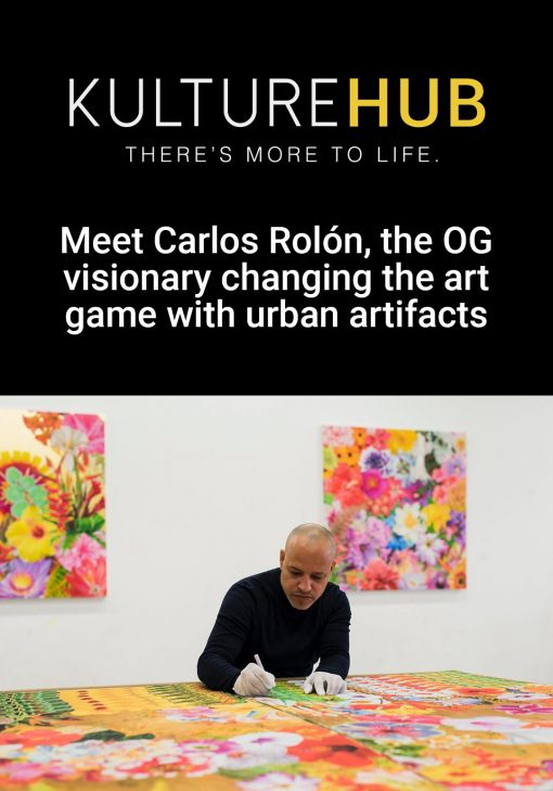 Meet Carlos Rolón, the OG visionary changing the art game with urban artifacts