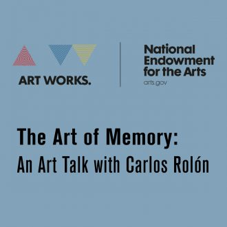 The Art of Memory: An Art Talk with Carlos Rolón
