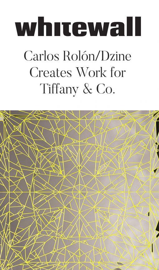 Carlos Rolón/Dzine Creates Work for Tiffany & Co.