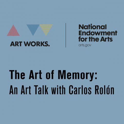 The Art of Memory: An Art Talk with Carlos Rolón